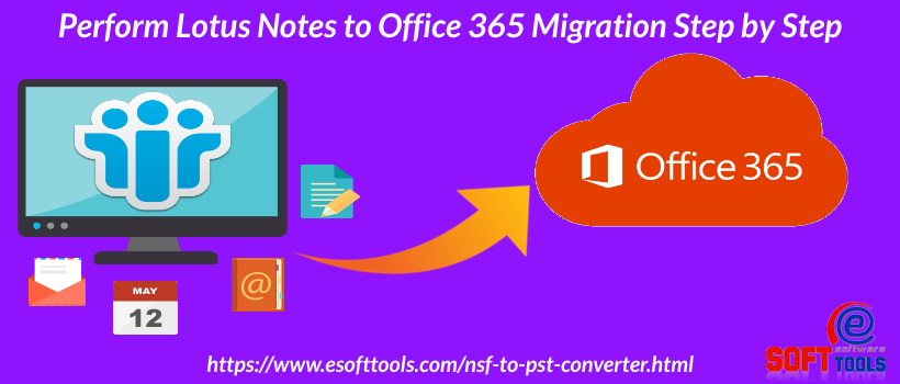 Lotus Notes to Office 365 Migration Step by Step