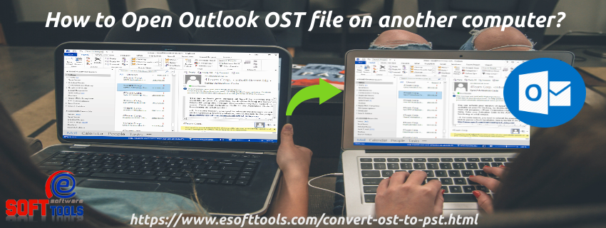 Open Outlook OST file on another computer