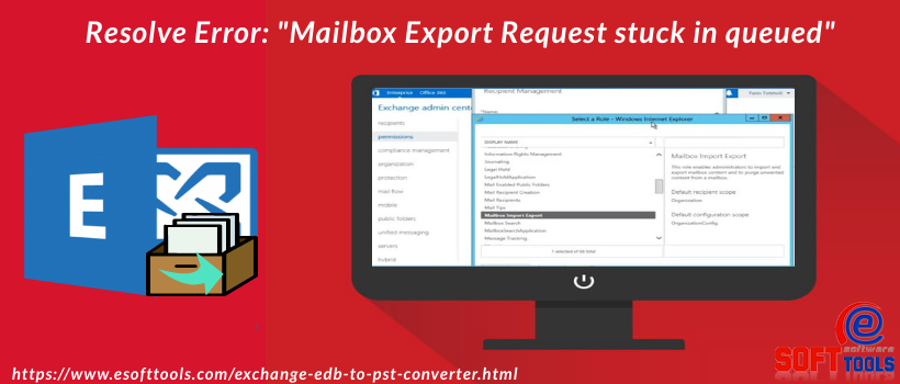 Mailbox Export Request stuck in queued