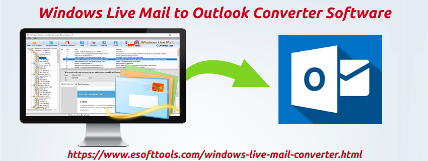 Windows Live Mail to Outlook Converter Software