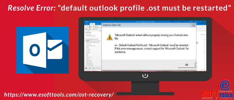 default-outlook-profile-.ost-must-be-restarted