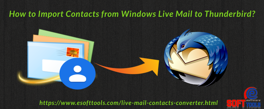 How to Import Contacts from Windows Live Mail to Thunderbird