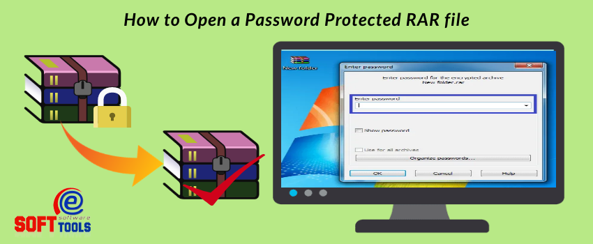 How to Open a Password Protected RAR file