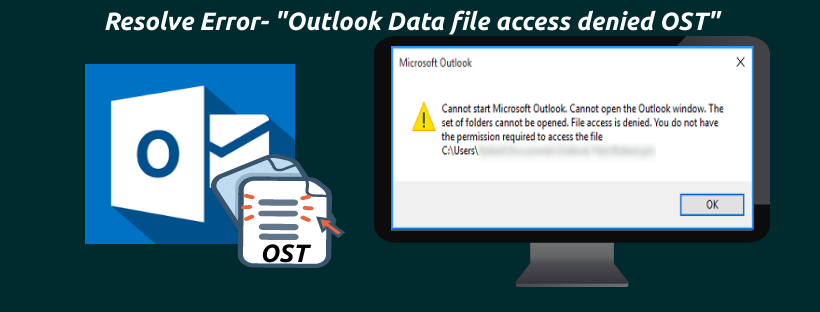 Outlook Data file access denied OST
