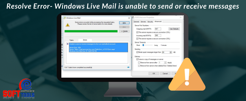 Windows Live Mail is unable to send or receive messages