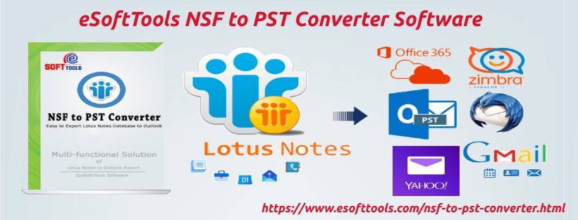 eSoftTools NSF to PST Converter Software