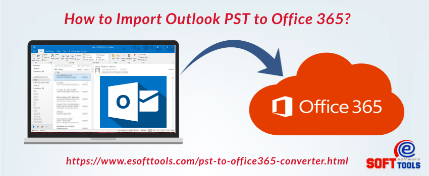 how-to-import-outlook-pst-to-office365