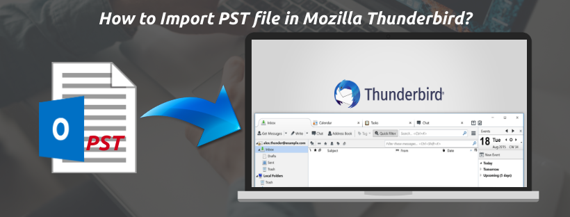 How to Import PST file in Mozilla Thunderbird