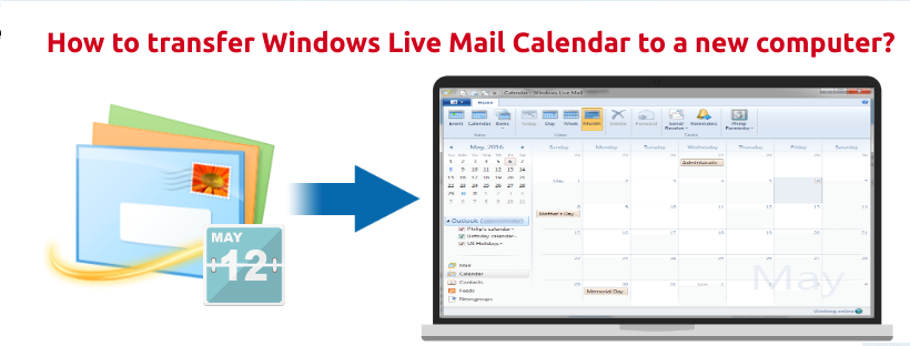 transfer Windows Live Mail Calendar to a new computer
