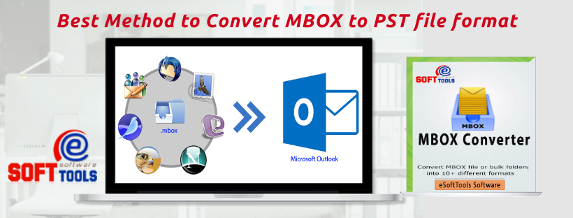 Best Method to Convert MBOX to PST file format