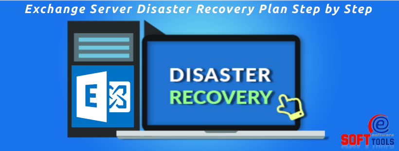 Exchange Disaster Recovery Plan Step by Step