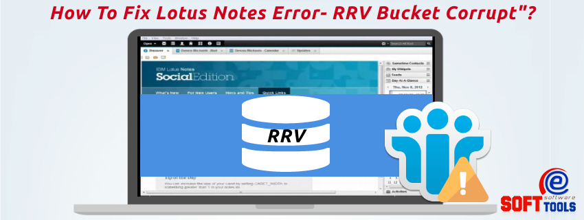 How To Fix Lotus Notes Error- RRV Bucket Corrupt