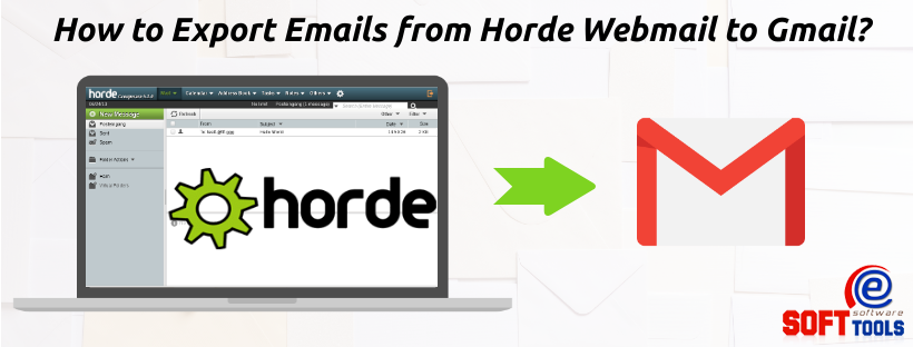How to Export Emails from Horde Webmailto Gmail
