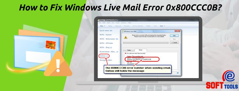 How to Fix Windows Live Mail Error 0x800CCC0B