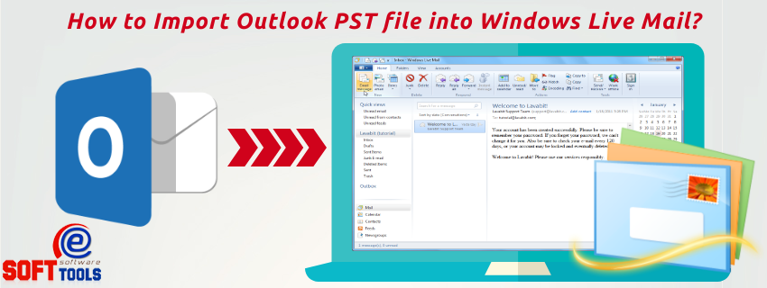 How to Import Outlook PST file into Windows Live Mail
