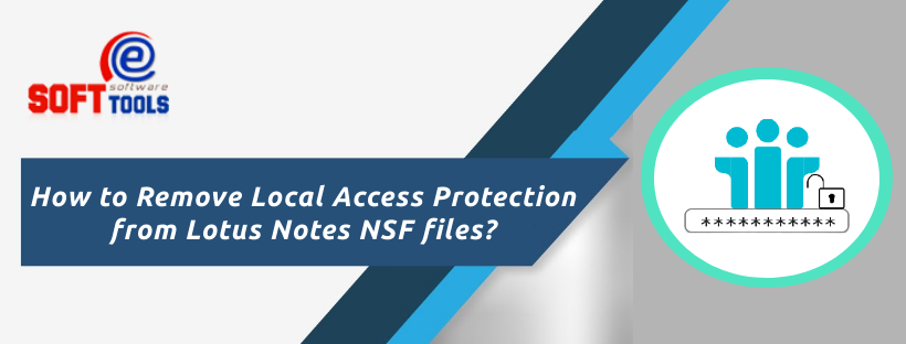 Remove Local Access Protection from NSF files