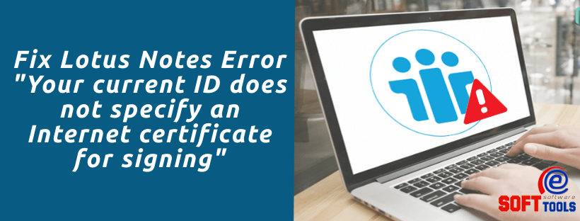 Your current ID does not specify an Internet certificate for signing