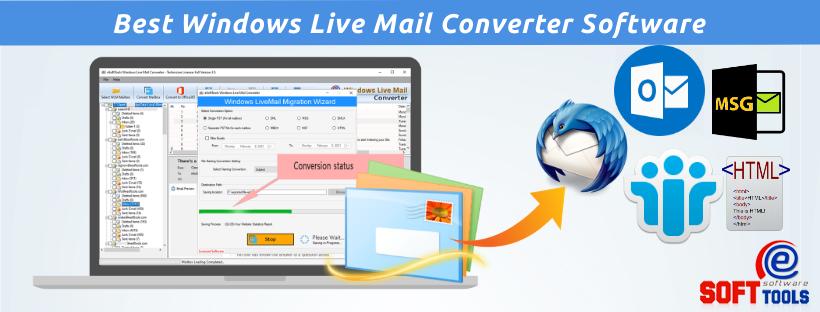 Best Windows Live Mail Converter Software