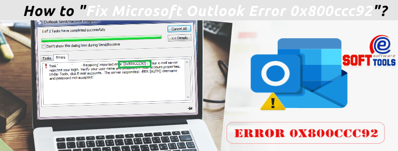 Fix Microsoft Outlook Error 0x800ccc92