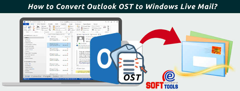 How to Convert Outlook OST to Windows Live Mail