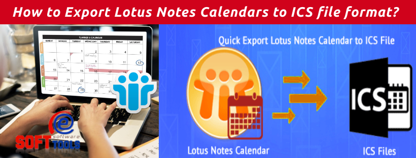 How to Export Lotus Notes Calendars to ICS file format