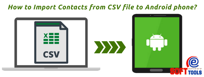 How to Import Contacts from CSV file to Android phone