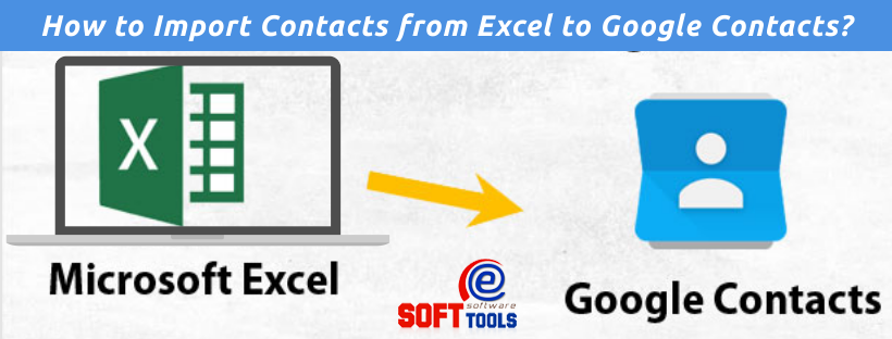 How to Import Contacts from Excel to Google Contacts