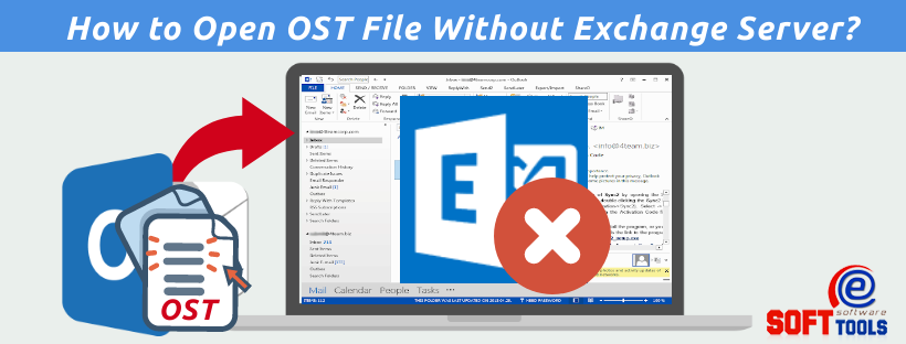 How to Open OST File Without Exchange Server