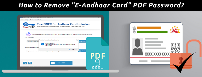 How to Remove E-Aadhaar Card PDF Password