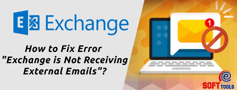 fix Exchange is Not Receiving External Emails error