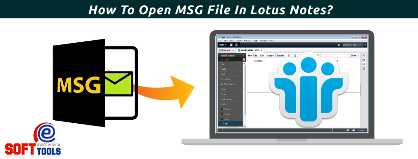 How To Open MSG File In Lotus Notes
