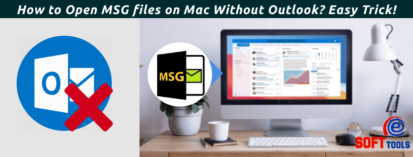 How to Open MSG files on Mac Without Outlook