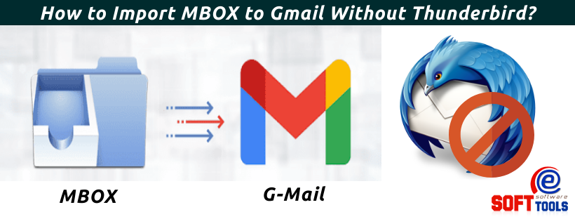 Import MBOX to Gmail Without Thunderbird