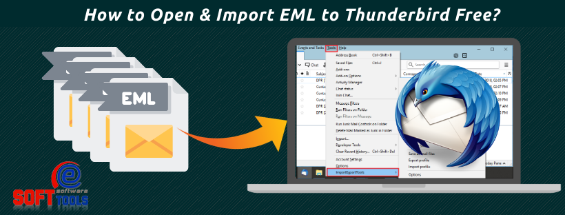 How to Open & Import EML to Thunderbird Free