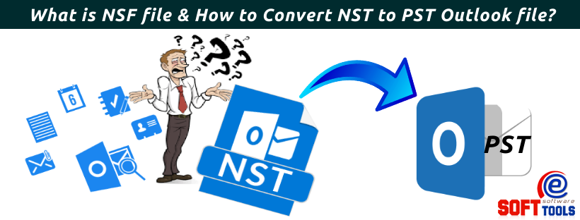 What is Outlook NSF file & How to Convert NST toPST