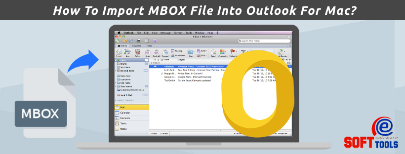 How To Import MBOX File Into Outlook For Mac