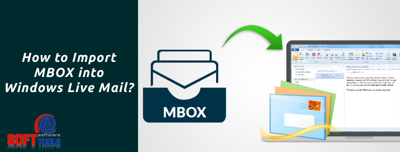 How to Import MBOX into Windows Live Mail Client