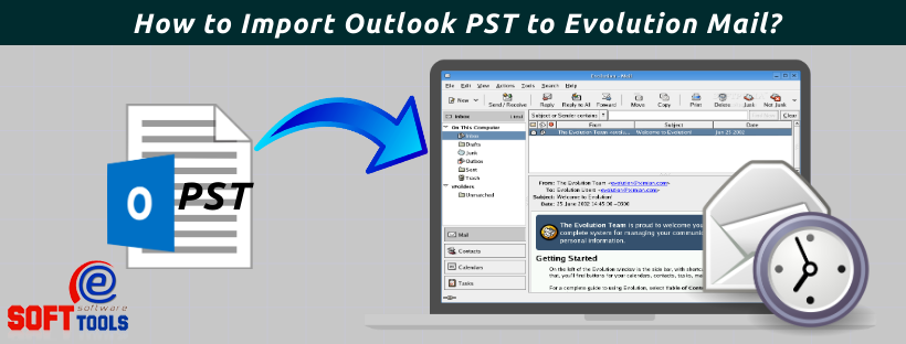 Import Outlook PST to Evolution Mail