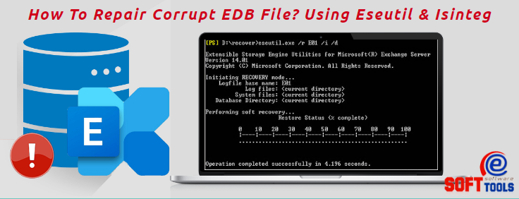 How To Repair Corrupt EDB File? Using Eseutil & Isinteg