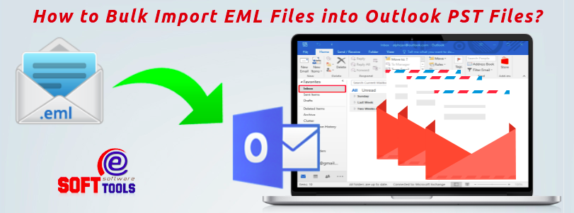 how-to-bulk-import-eml-files-into-outlook-pst-files
